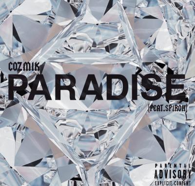 Cozmik Paradise MP3 Download