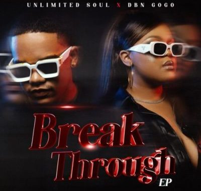 """DBN Gogo 6 To 6: South African artists DBN Gogo and Unlimited Soul released a brand new amapiano track titled """"6 To 6"""" off the """"Break Through"""" EP"""