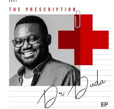 Dr Duda The Prescription EP Download