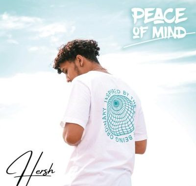 Hersh Peace Of Mind EP Download