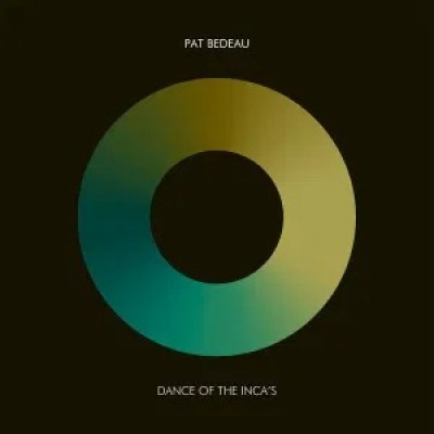Pat Bedeau -Dance of the Inca's (Atjazz Love Soul Remix)