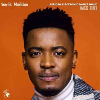 Sun-EL Musician African Electronic Dance Music Episode 1 MP3 Download