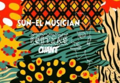 Sun-El Musician Portia's Chant MP3 Download