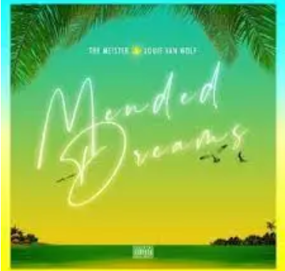 The Meister Mended Dreams Album Download