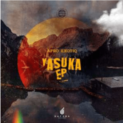 Afro Exotiq Yasuka EP Download