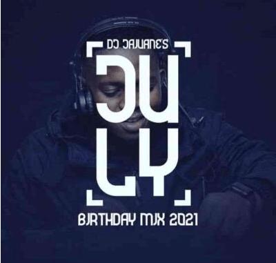 DJ Jaivane July Birthday Mix 2021 Album Download