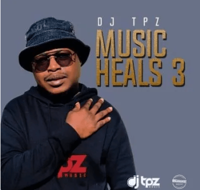 DJ Tpz Music Heals 3 EP Download