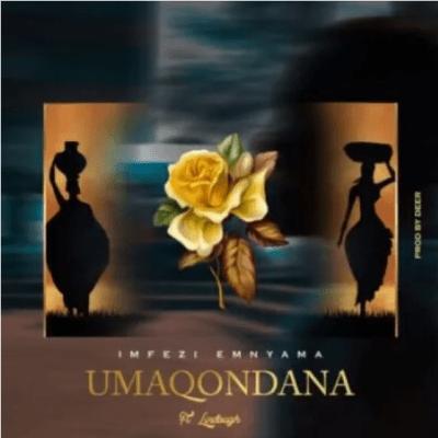 Imfezi Emnyama uMaqondana Mp3 Download