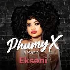 Phumy X EKseni Mp3 Download