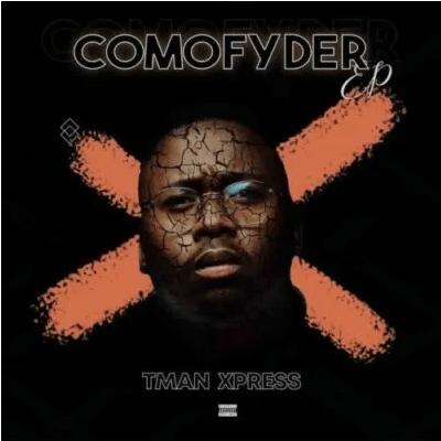 T-man Xpress Comofyder EP Download
