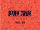 Various Artists Stay True Sounds Vol. 3 Album Download