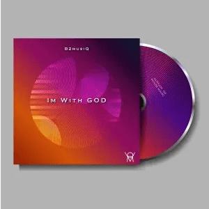 B2musiQ Im With God EP Download
