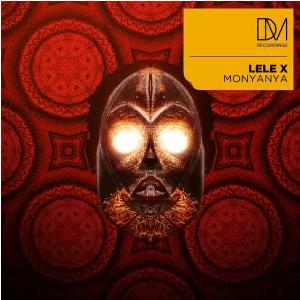 Lele X Monyanya EP Download
