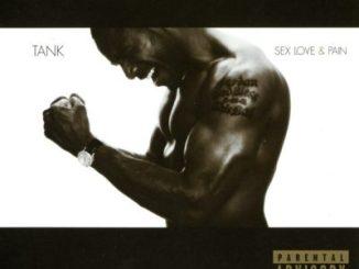 Tank Sex Love & Pain Album Download