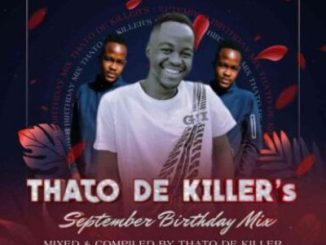 Thato De killer September Birthday Mix MP3 Download