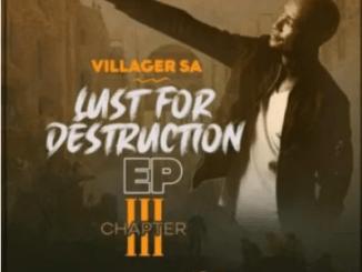 Villager SA Lust For Destruction Chapter 3 EP Download