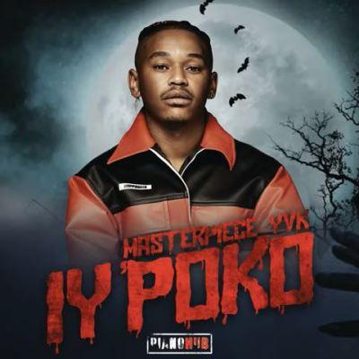 Masterpiece YVK Manyonyoba Mp3 Download