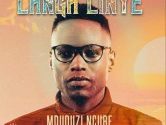 Mduduzi Ncube Langa Linye Mp3 Download