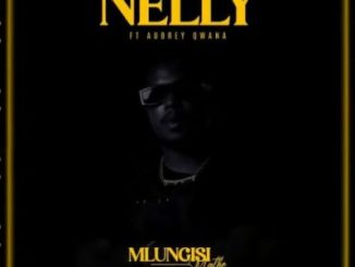 Mlungisi Mathe Nelly Mp3 Download