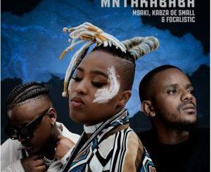Msaki Mntakababa MP3 Download