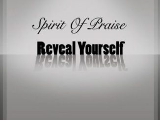 Spirit Of Praise Reveal Yourself Mp3 Download