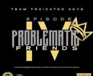 Toxicated Keys Friends Of AmaPiano MP3 Download