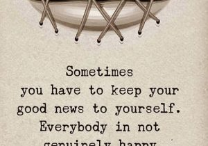Your Good News to Yourself - Best Quotes & Sayings