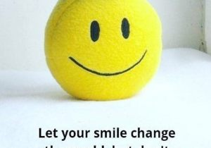 Let Your Smile change the World - Best Smile Quotes