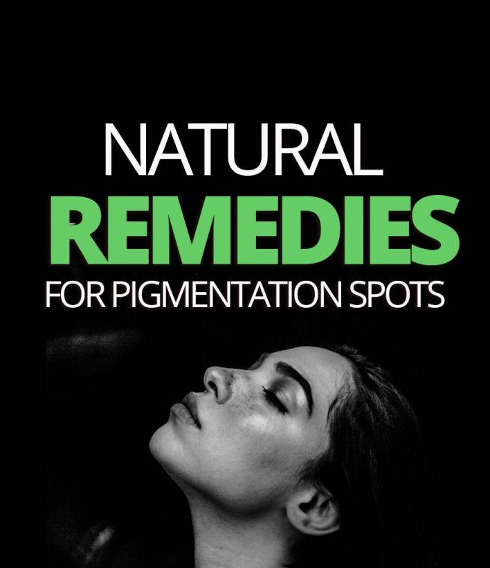 Natural Remedies For Pigmentation Spots