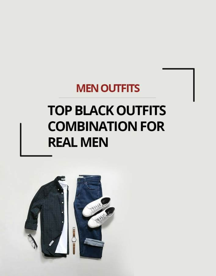 Top Black Outfits combination For Real Men
