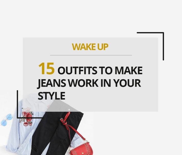 15 Outfits to Make Jeans Work In Your Style