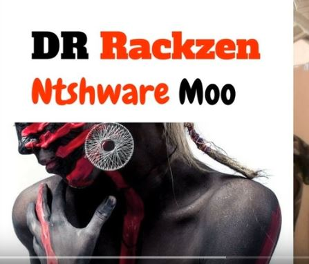 Dr Rackzen - Ntshware Moo Mp3 Download