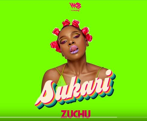 Zuchu - Sukari