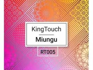 KingTouch – Miungu EP