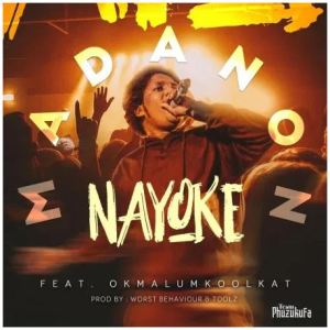 Madanon – Nayoke Ft. Okmalumkoolkat Download Mp3