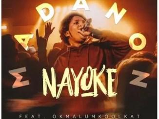 Madanon – Nayoke Ft. Okmalumkoolkat Download Mp3