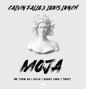 Calvin Fallo & Louis Lunch – Moja Ft. Buddy Long, Villa, Twist & Mr Tsow SA Download Mp3