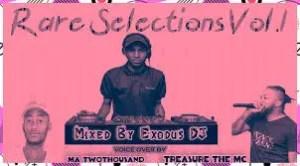Exodus Deejay – Rare Selections Vol.1