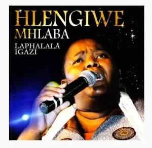 Hlengiwe Mhlaba – Phezulu Enkosini