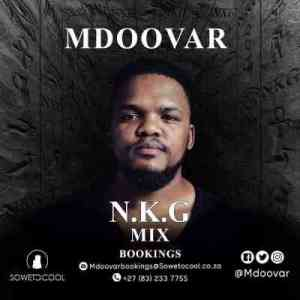 MDOOVAR – NKG Mix (Lockdown House Party Edition)