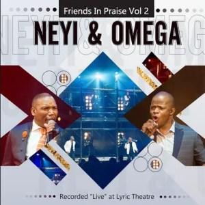 Neyi Zimu & Omega Khunou – Kuzoba Nje (Friends In Praise) Download Mp3