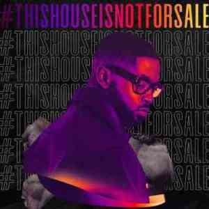 Prince Kaybee – This House Is Not For Sale Mix (Episode 1)