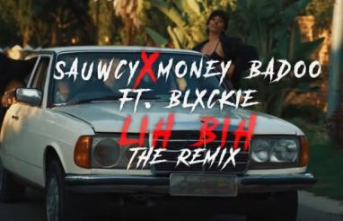 Sauwcy & Money Badoo – LiH BiH (Remix) Ft. Blxckie Download Video