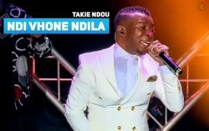 Takie Ndou – Ndi Vhone Ndila Download Mp3