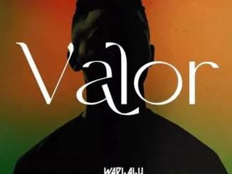Wadlalu Drega – Valor Download Mp3