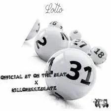 Killorbeezbeatz ft. Bt On The Beat - Lotto