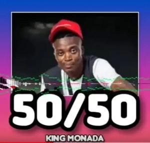 King Monada - 50/50 Download Mp3