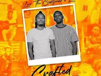 Levi The Craftsman & Lue – Crafted Download Mp3