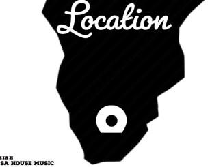 Mdu aka trp & Bongza - Location (Amapiano 2021)