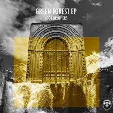 Vooz Brothers - Green Forest